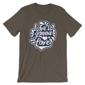 Lovers Gonna Love Short-Sleeve Unisex T-Shirt - T-Shirt Tickles