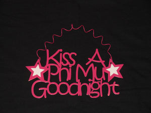 PHI MU KISS A GOODNIGHT