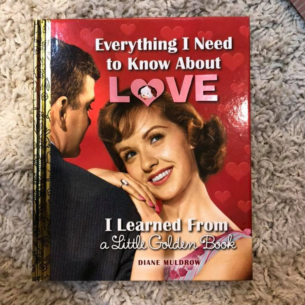 EVERYTHING I NEED TO KNOW ABOUT LOVE BOOK