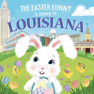 THE EASTER BUNNY IS COMING TO LOUISIANA BOOK