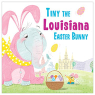 TINY THE LOUISIANA EASTER BUNNY BOOK