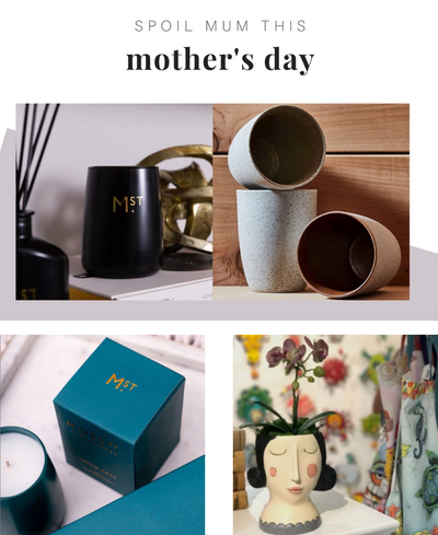 Homewares, Candles, Planters and more. Spoil Mum This Mother's Day