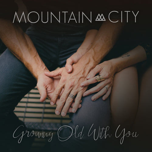 Growing Old With You - Single - Digital Download