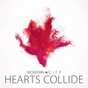 Hearts Collide - Single - Digital Download