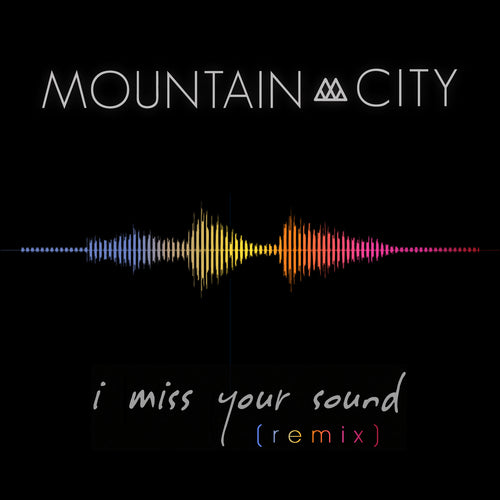 I Miss Your Sound [remix] - Single - Digital Download
