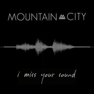 I Miss Your Sound - Single - Digital Download