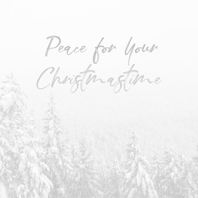 Peace for Your Christmastime (Ambient) - Single - Digital Download