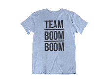 Load image into Gallery viewer, Team BOOM BOOM T-Shirt