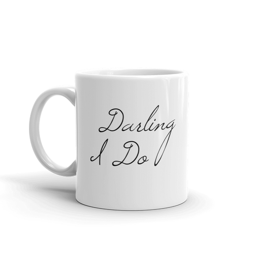 Darling I Do 11oz White Ceramic Glass Coffee Mug