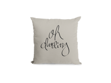 Load image into Gallery viewer, Oh Darling Pillow Cover