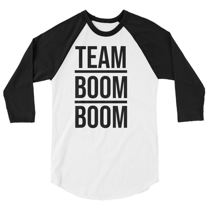 Team BOOM BOOM 3/4 Sleeve T-Shirt