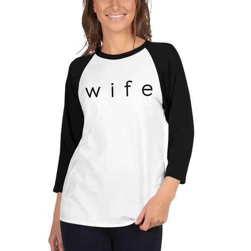 Wife 3/4 Sleeve T-Shirt