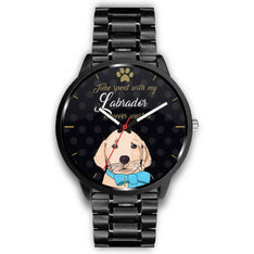 Time spent with my Labrador is never wasted - Deluxe Watch