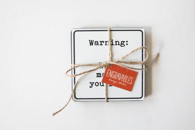 Warning! Humorous Coaster Set