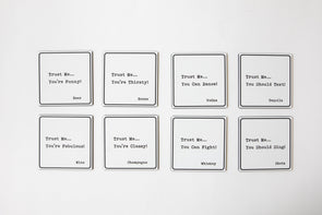 Trust Me - Cocktail Coasters