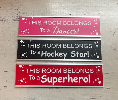 Door Sign - This Room Belongs to a Dancer