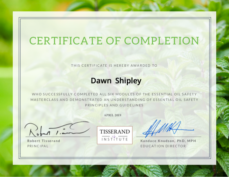 Completion of Tisserand Institute Master Essential Oil Safety Class