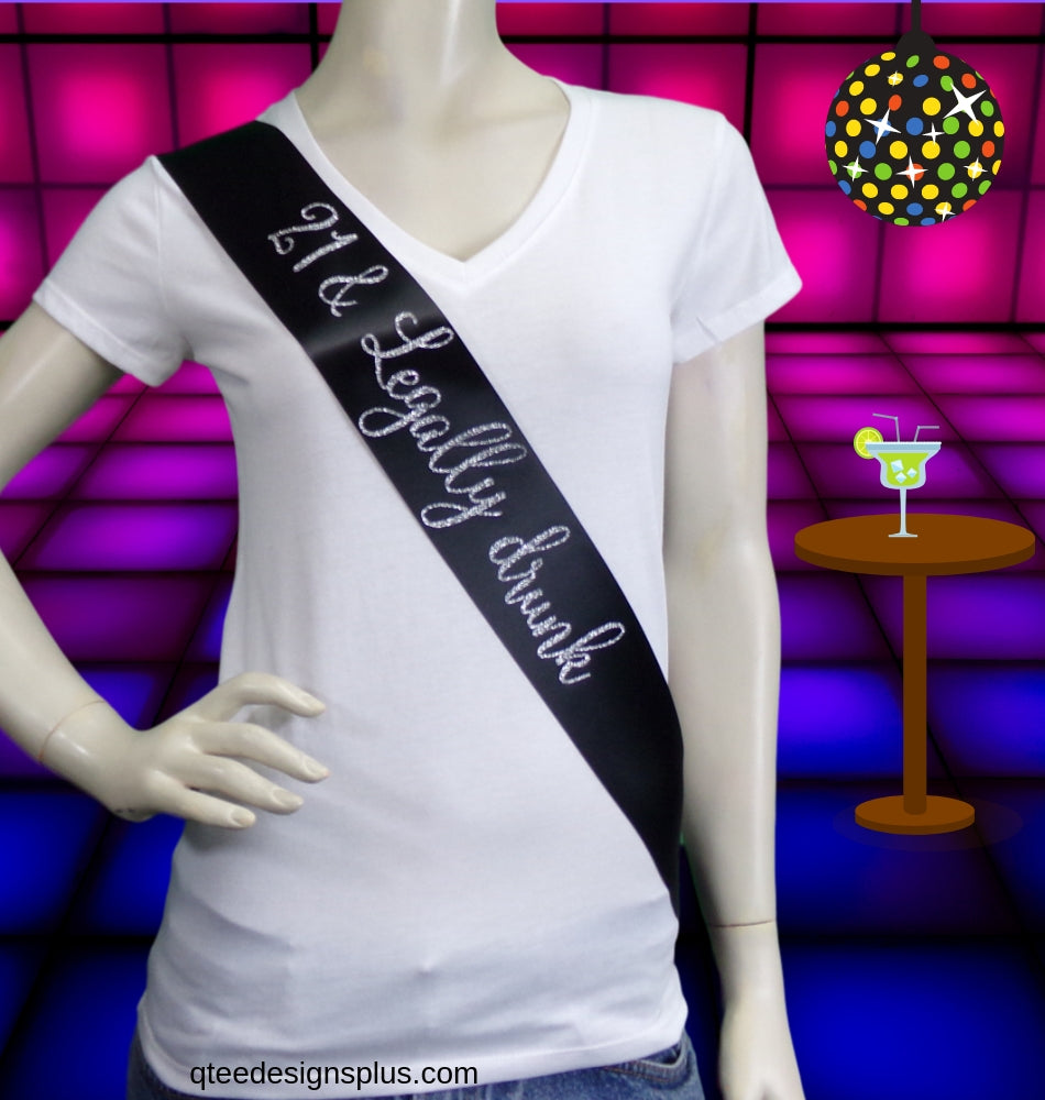 21 & legally drunk black satin sash with silver glitter