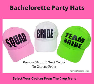 06074f16cc720 Bachelorette Party Hats made just for you. – QTee Designs Plus