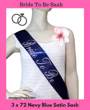 Load image into Gallery viewer, Bride to be navy blue satin sash