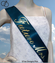 Load image into Gallery viewer, Future Mrs. Satin Bridal Bachelorette Party Sash