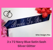Load image into Gallery viewer, navy blue bride to be satin sash