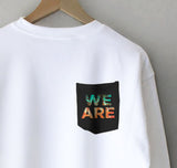 We Are Pocket Sweatshirt