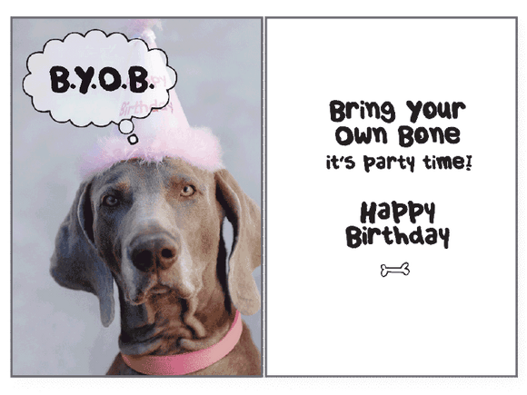 B.Y.O.B. Birthday Card - Rocky & Maggie's Pet Boutique and Salon