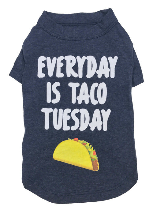 Everyday is Taco Tuesday Tee - Rocky & Maggie's Pet Boutique and Salon