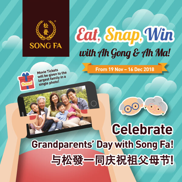 Eat, Snap, Win with Ah Gong and Ah Ma!