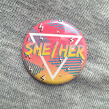 90's Pronoun button or magnet