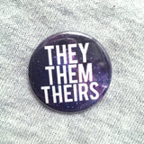 Galaxy Pronoun button or magnet