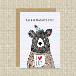 Greetings Card - Berkhamsted Bear LOVES Berko!