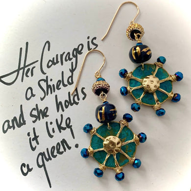 Her Courage is a Shield, and she holds it like a Queen Earrings