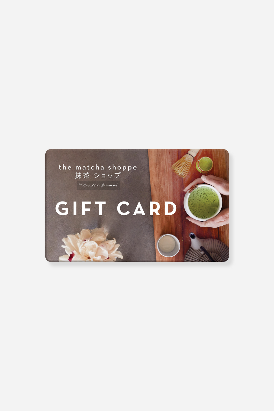 The Matcha Shoppe Gift Card