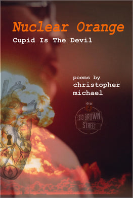 Nuclear Orange: Cupid Is The Devil