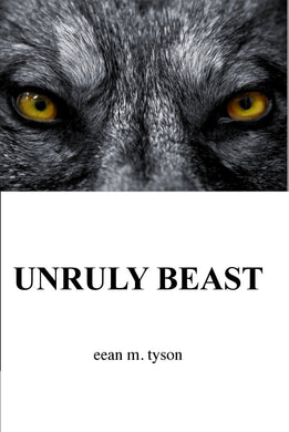 Unruly Beast