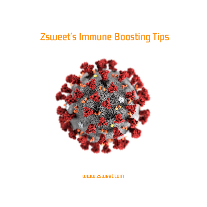 Zsweet's Immune Boosting Tips