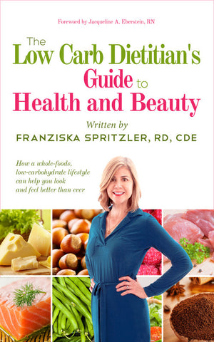 The low carb dietitians guide to health and beauty