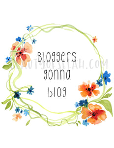 Bloggers gonna blog print