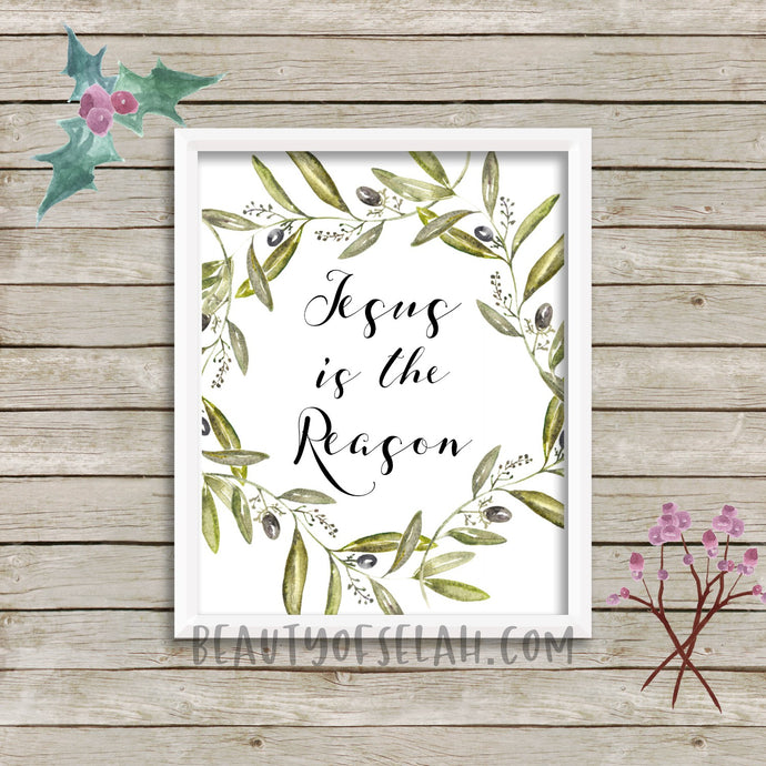 Jesus is the Reason Printable