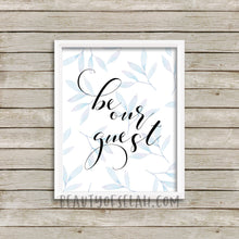 Load image into Gallery viewer, Be our guest guestroom printable