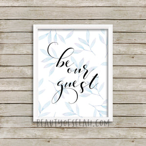 Be our guest guestroom printable