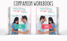 Load image into Gallery viewer, 5 Day Marriage Revival Course His & Her Workbooks