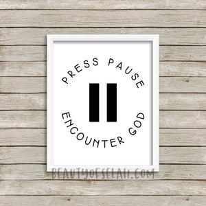 Press Pause Encounter God Printable