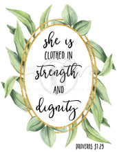 Load image into Gallery viewer, She Is Clothed In Strength And Dignity Print Christian Printables