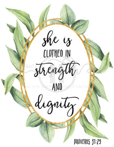 She Is Clothed In Strength And Dignity Print Christian Printables