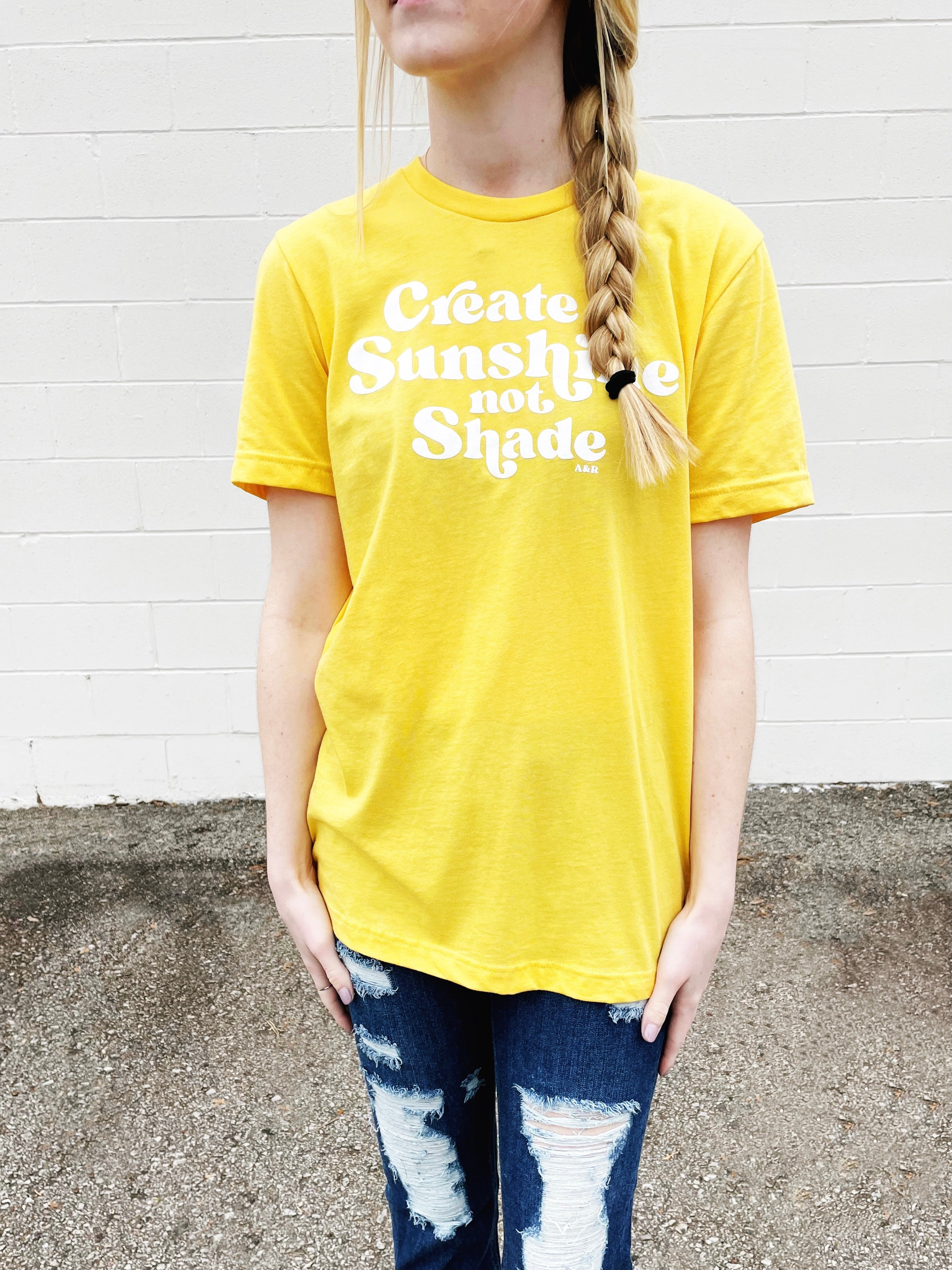 sunshine not shade tee
