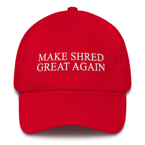 Make Shred Great Again