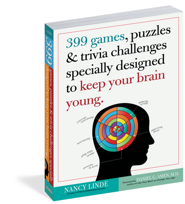 399 Games, Puzzles & Trivia Challenges Specially Designed to Keep Your Brain Young.